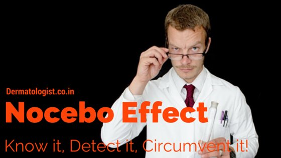 Nocebo Effect in Dermatology